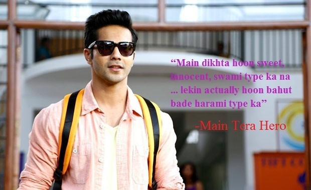 Varun Dhawan dialogues in movie main tera hero